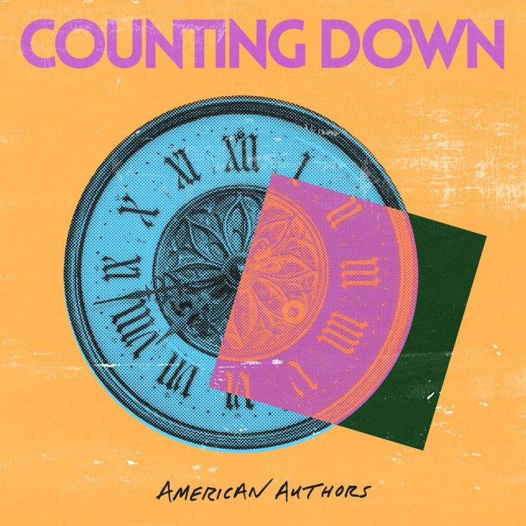 "EP Review: American Authors release their new EP ""Counting Down"" tomorrow"