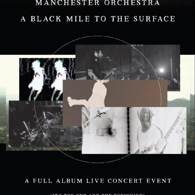 """Hot (Stream) Show Alert: Manchester Orchestra present """"A Black Mile to the Surface: The Global Concert Film"""""""