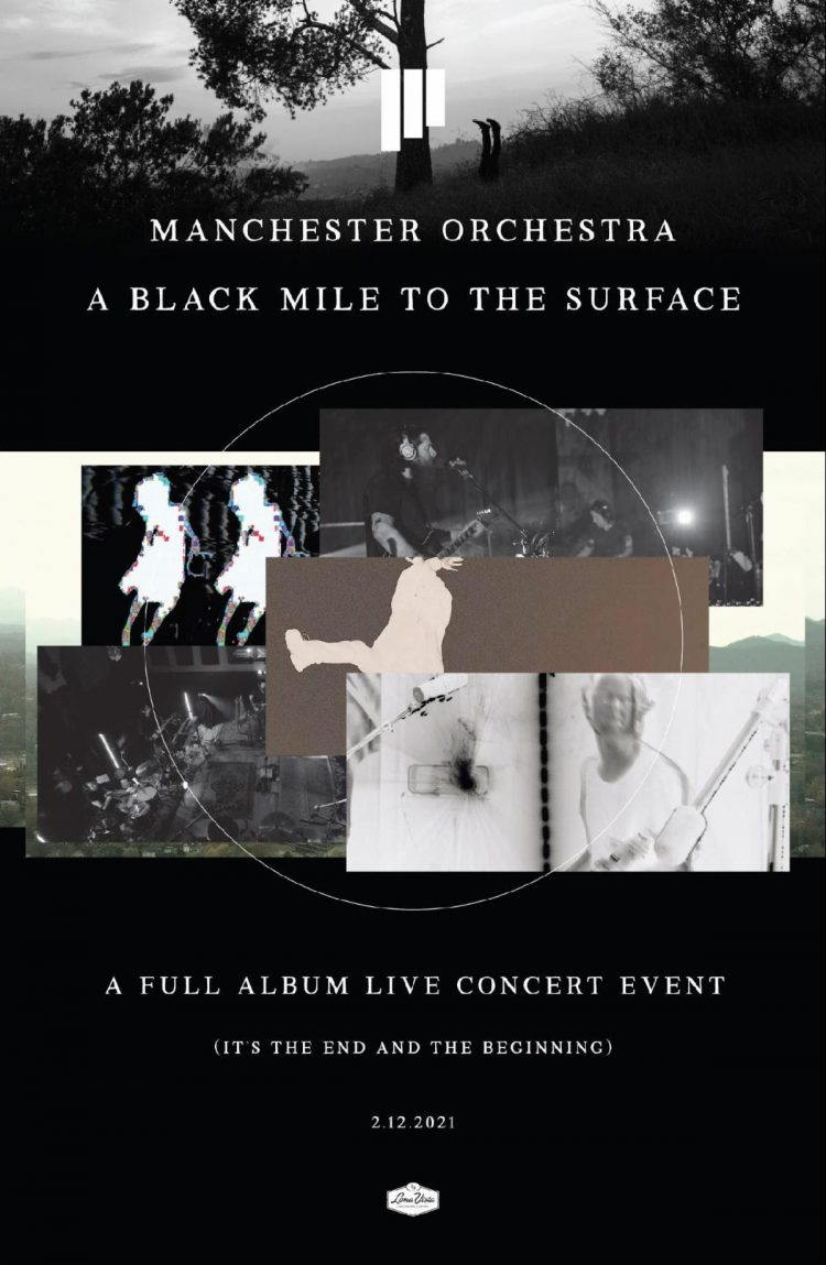 "Hot (Stream) Show Alert: Manchester Orchestra present ""A Black Mile to the Surface: The Global Concert Film"""